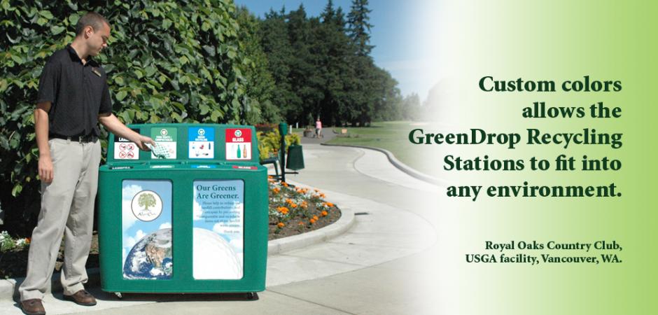 Custom Color GreenDrop Recycling